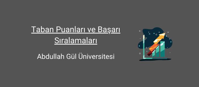 abdullah gül üniversitesi taban puanları