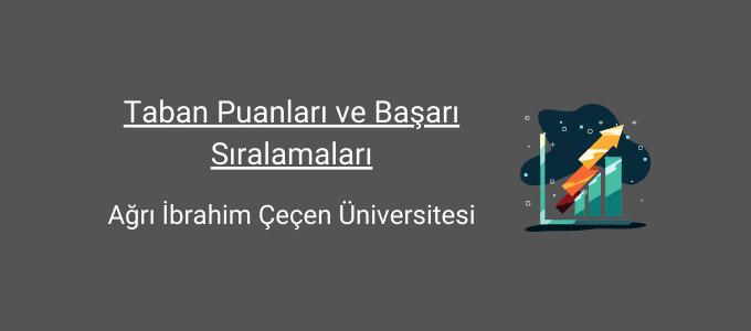 ağrı ibrahim çeçen üniversitesi taban puanları