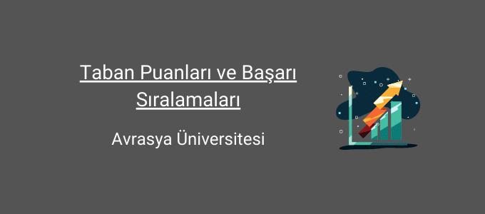 avrasya üniversitesi taban puanları