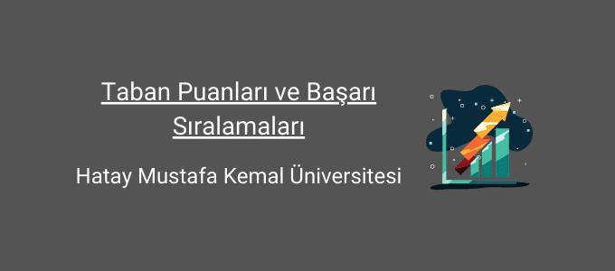 mustafa kemal üniversitesi taban puanları