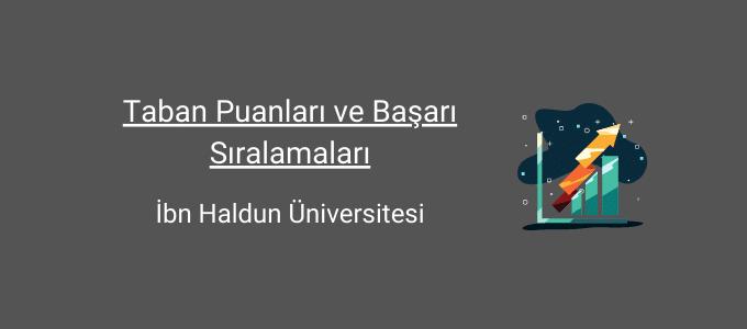 ibn haldun üniversitesi taban puanları
