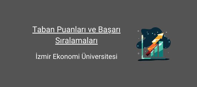 izmir ekonomi üniversitesi taban puanları