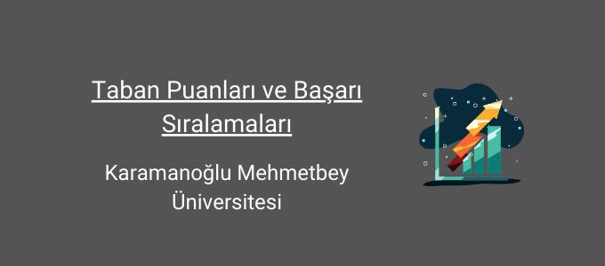 karamanoğlu mehmetbey üniversitesi taban puanları