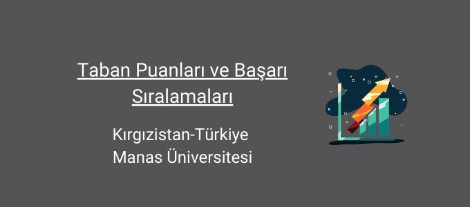 kırgızistan türkiye manas üniversitesi taban puanları