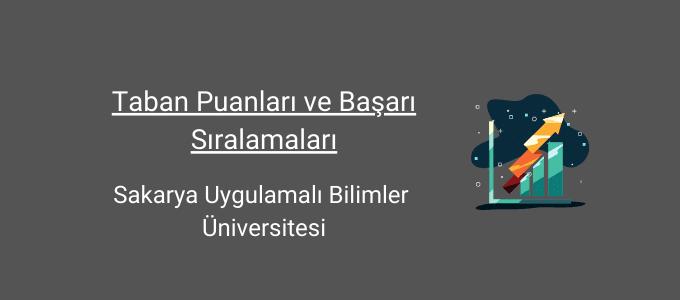 sakarya uygulamalı bilimler üniversitesi taban puanları