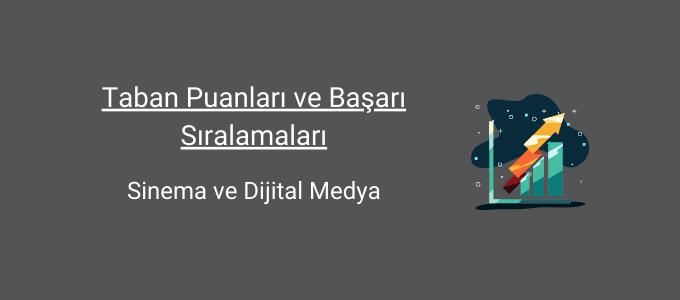 sinema ve dijital medya taban puanları ve başarı sıralamaları