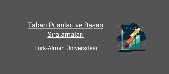 türk alman üniversitesi taban puanları