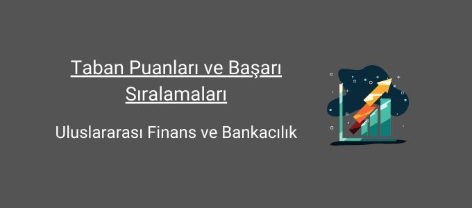 uluslararası finans ve bankacılık taban puanları ve başarı sıralamaları