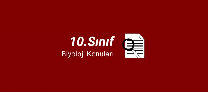 10.sınıf biyoloji konuları