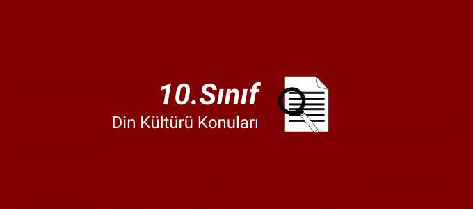 10.sınıf din kültürü konuları