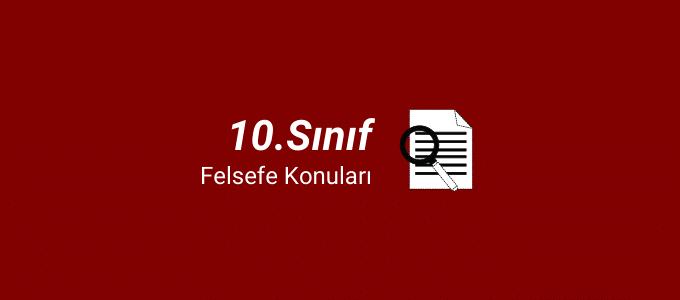 10.sınıf felsefe konuları