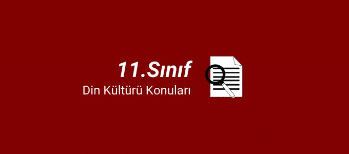 11.sınıf din kültürü konuları