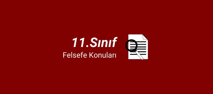 11.sınıf felsefe konuları