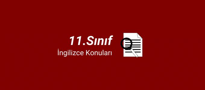 11.sınıf ingilizce konuları