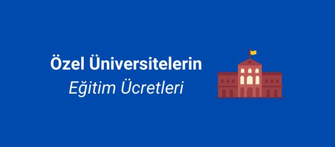 özel üniversite ücretleri